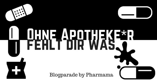 Blogparade 'Ohne Apotheke*r fehlt Dir was': Ja, mein Leben