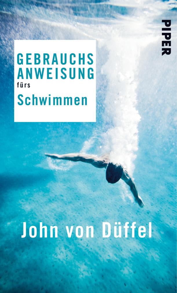 Düffel: Gebrauchsanweisung fürs Schwimmen.